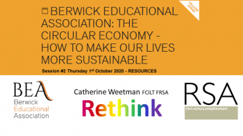 Berwick Educational Association - Catherine Weetman Circular Economy webinars 2020