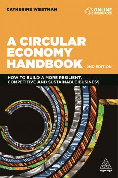 A Circular Economy Handbook by Catherine Weetman