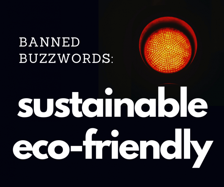 banned buzzwords include eco-friendly and sustainable