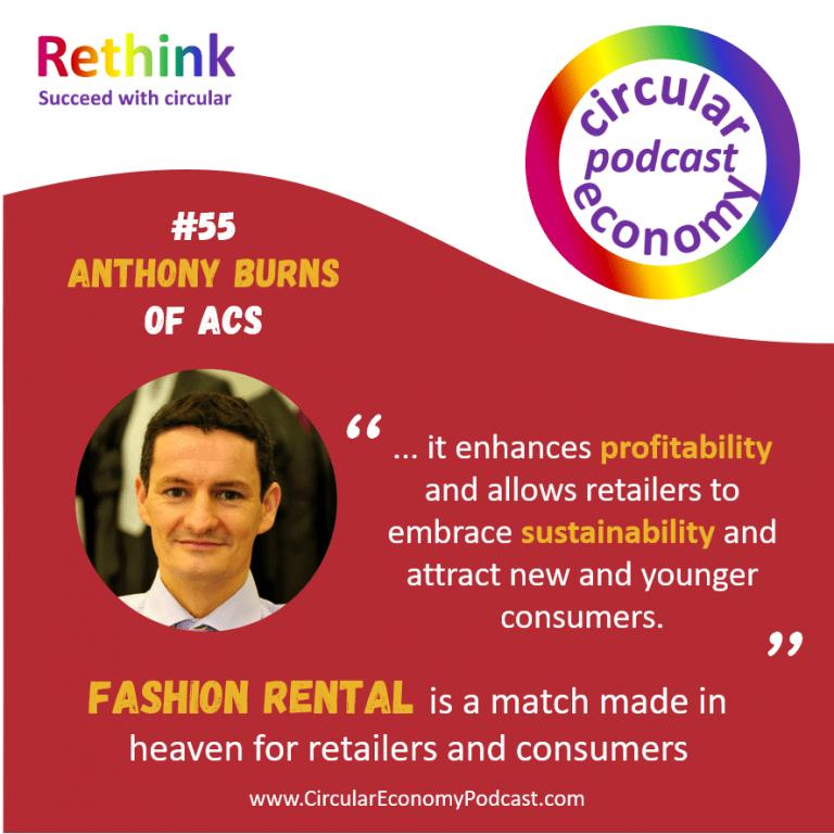 Circular Economy Podcast Episode 55 Anthony Burns ACS