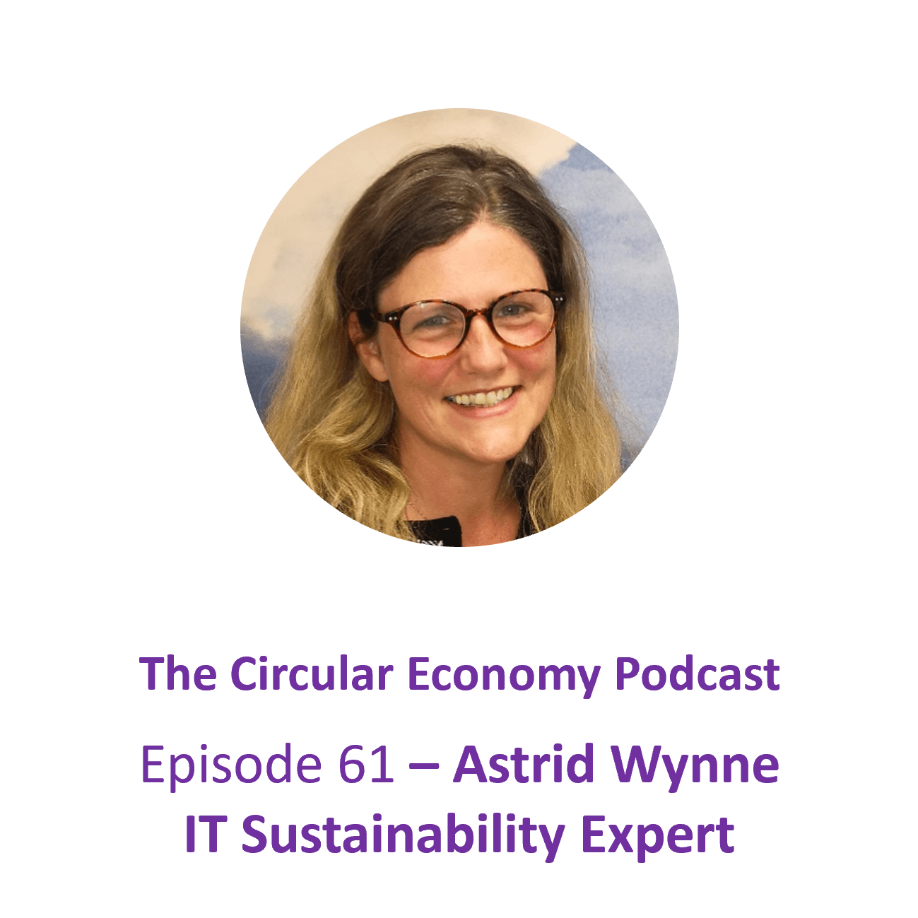 Ep61 Astrid Wynne Technology expert
