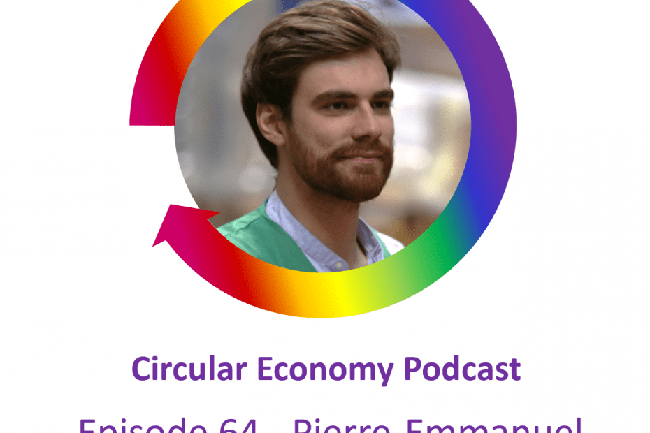 Circular Economy Podcast Ep64 Pierre-Emmanuel Saint-Esprit of ZACK